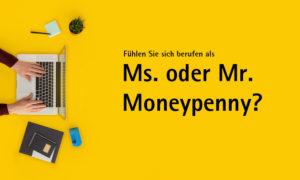 Stellen Sie sich vor Ms. oder Mr. Moneypenny!